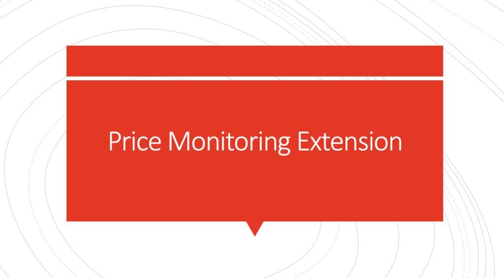 Price Monitoring Extension
